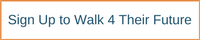 Sign up to Walk 4 Their Future (2)